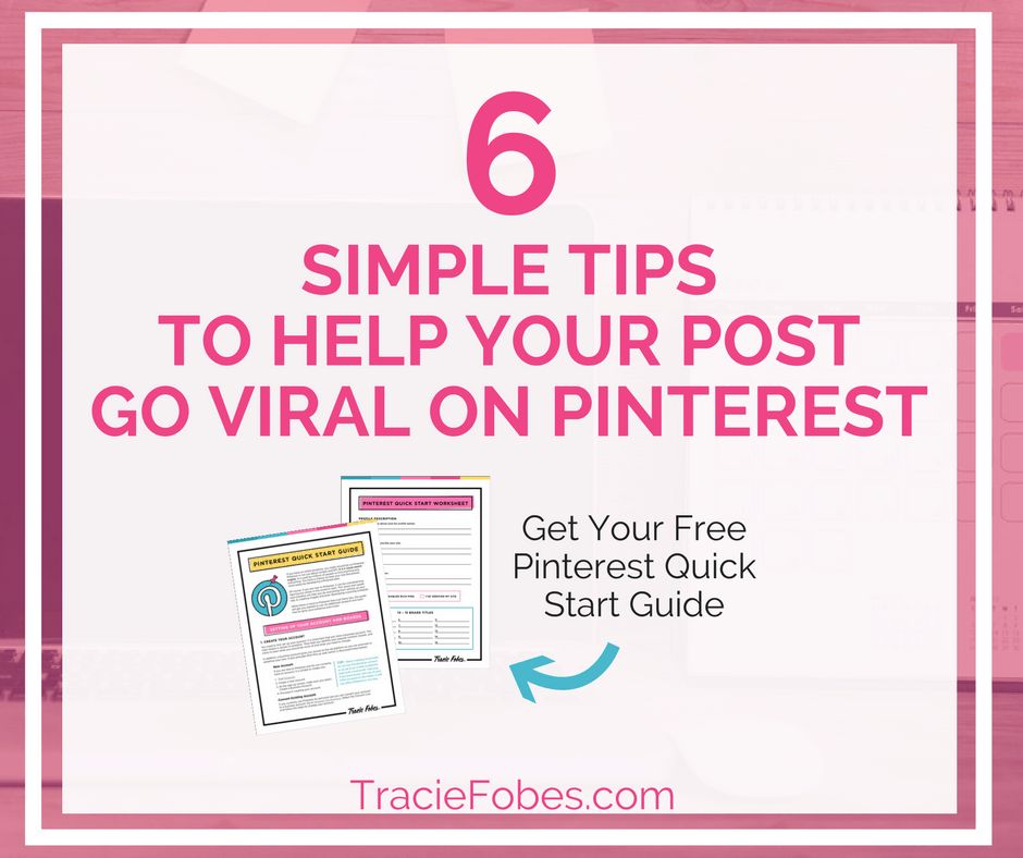 We Go Viral: Six Simple Tips To Help Your Post Go Viral On Pinterest