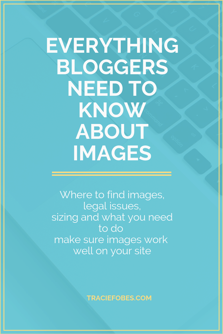 blog images and everything bloggers need to know