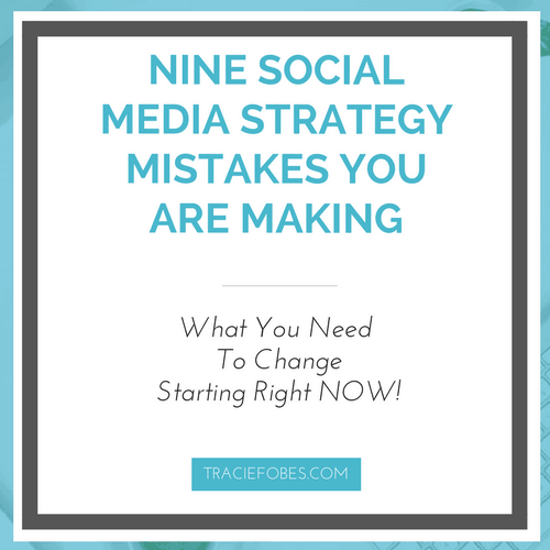 Nine Social Media Strategy Mistakes You May Be Making