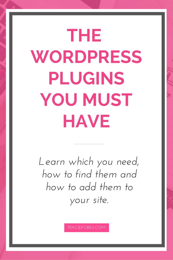 the must have wordpress plugins